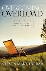 Overcoming Overload: Seven Ways to Find Rest in Your Chaotic World - eBook