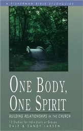 One Body, One Spirit: Building Relationships in the Church - eBook
