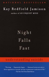 Night Falls Fast: Understanding Suicide - eBook