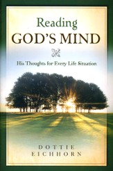 Reading God's Mind: His Thoughts for Every Life Situation