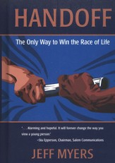 Handoff: The Only Way to Win the Race of Life
