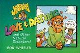 Love & Dating and Other Natural Disasters