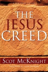 The Jesus Creed: Loving God, Loving Others - eBook