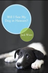 Will I See My Dog in Heaven - eBook