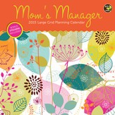 Mom's Manager, 2015 Wall Calendar