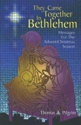 They Came Together In Bethlehem - Slightly Imperfect