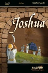 Studies in Joshua Youth 2 (Grades 10-12) Teacher Guide