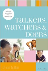 Talkers, Watchers, and Doers: Unlocking Your Child's Unique Learning Style - eBook