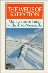 Wells of Salvation: Meditations of Isaiah