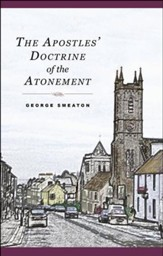 The Apostles' Doctrine of the Atonement