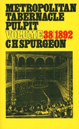 Metropolitan Tabernacle Pulpit Volume 38