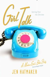 Girl Talk: Getting Past the Chitchat - eBook