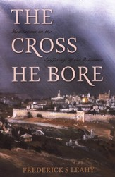 The Cross He Bore