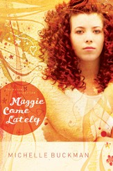 Maggie Come Lately: A Novel - eBook