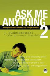 Ask Me Anything 2: More Provocative Answers for College Students - eBook