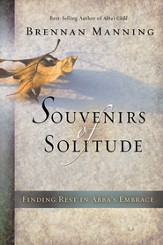 Souvenirs of Solitude: Finding Rest in Abba's Embrace - eBook
