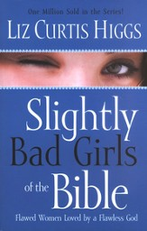 Slightly Bad Girls of the Bible, Large Print