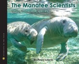The Manatee Scientists  Saving Vulnerable Species