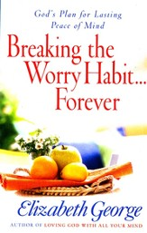 Breaking the Worry Habit Forever, Large Print