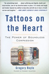 Tattoos on the Heart: Stories of Hope and Compassion