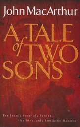The Tale of Two Sons: The Inside Story of a Father, His Sons, and a Shocking Murder, Large Print