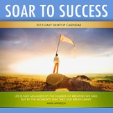 Soar to Success, 2015 Daily Desktop Calendar