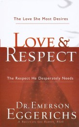Love & Respect: The Love She Most Desires, the Respect He Desperately Needs, Large Print