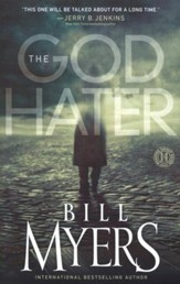 The God Hater, A Novel