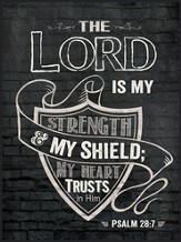 The Lord Is My Strength, Chalkboard Wall Art