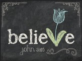 Believe, Chalkboard Wall Art