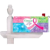 Celebrate Life, Breast Cancer Awareness Mailbox Cover