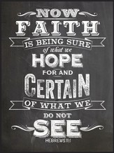 Now Faith Is Being Sure, Chalkboard Wall Art