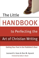The Little Handbook for Perfecting the Art of Christian Writing - eBook