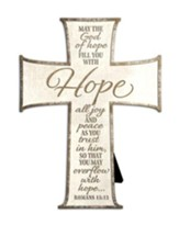 May the God of Hope Fill You Cross