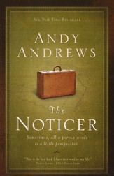 The Noticer: Sometimes, All a Person Needs Is a Little Perspective, Large Print
