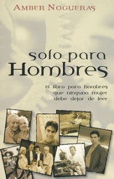 Solo Para Hombres  (Only For Men)