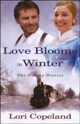Love Blooms in Winter, Dakotah Diaries Series #1, Large Print