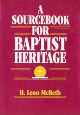 A Sourcebook for Baptist Heritage - eBook