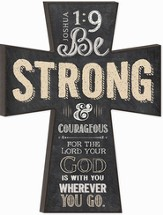 Be Strong and Courageous Chalkboard Wall Cross