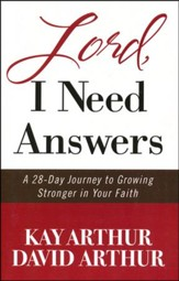 Lord, I Need Answers: A 28-Day Journey to Growing Stronger in Your Faith, Large Print