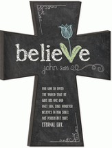 Believe Chalkboard Wall Cross