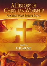 History of Christian Worship #4: The Music