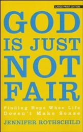 God Is Just Not Fair, Large Print