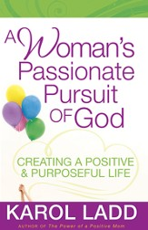 Woman's Passionate Pursuit of God, A - eBook