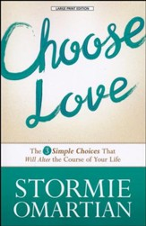 Choose Love, Large print