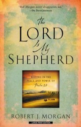 The Lord is My Shepherd, Large print
