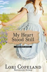 My Heart Stood Still, Large Print