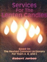 Services For The Lenten Candles