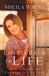 Loved Back to Life, Large Print
