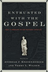 Entrusted with the Gospel - eBook